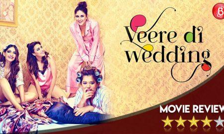WAJIB NONTON: Veere Di Wedding – Film Keren Gambaran Wanita Modern Yang Masuk Box Office