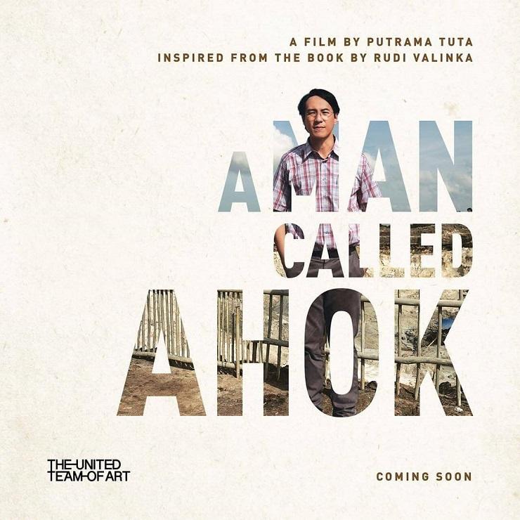 Segera Rilis: A MAN CALLED AHOK – Sepenggal Kisah Kehidupan Ahok Dalam Layar Lebar