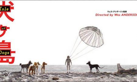 ISLE OF DOGS – Film Stop-Motion Terbaik Masuk Nominasi Oscar 2019