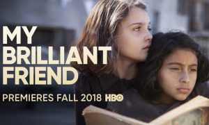 Serial Elena Ferrante MY BRILLIANT FRIEND Tayang Segera di HBO
