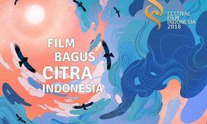 Daftar Lengkap Nominasi Festival Film Indonesia (FFI) 2018