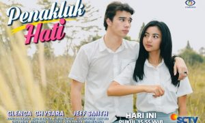Sinetron Genre Drama Roman PENAKLUK HATI Hiasi Layar SCTV