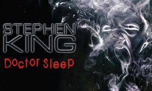 Film Horor Adaptasi Novel Stephen King: DOCTOR SLEEP Siap Rilis