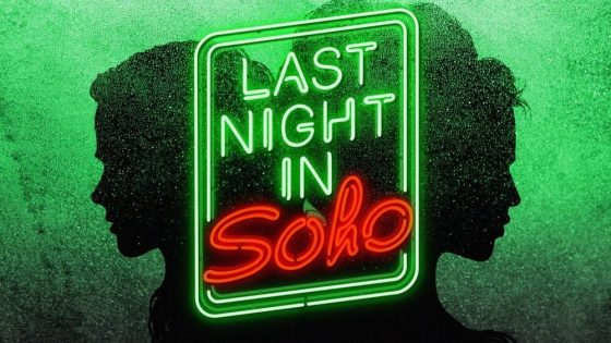 """Last Night in Soho"" Proyek Film Thriller Terbaru Edgar Wright"