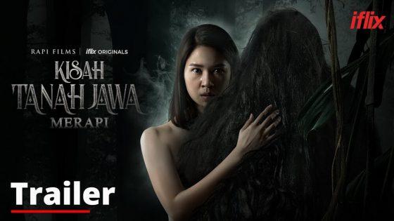 """Kisah Tanah Jawa: Merapi"", Jadi Serial Terbaru iFlix"