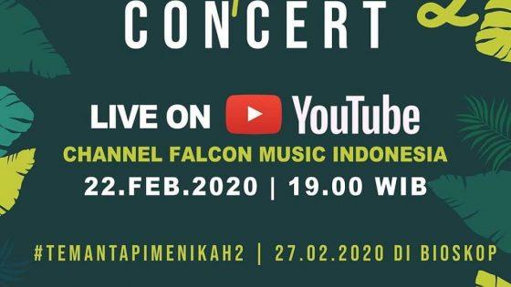 "Falcon Pictures Gelar ""Teman Tapi Menikah 2"" Concert"