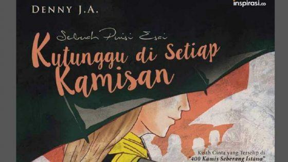 """Kritik Sosial Lewat Film Pendek """"Kutunggu di Setiap Kamisan"""" Ala Denny JA"""