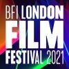 BFI London Film Festival 2021